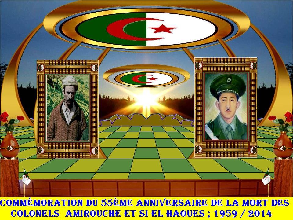 commémoration du 55ème anniversaire de la mort des colonels  AMIROUCHE et SI EL HAOUES